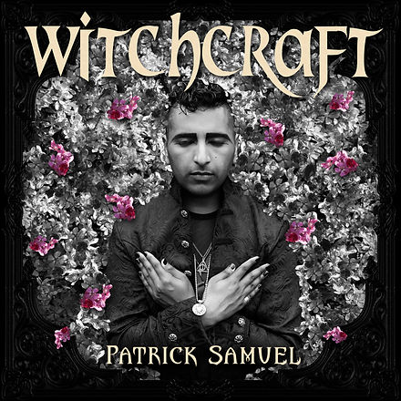 PatrickSamuel_Witchcraft_Single_Cover.jp