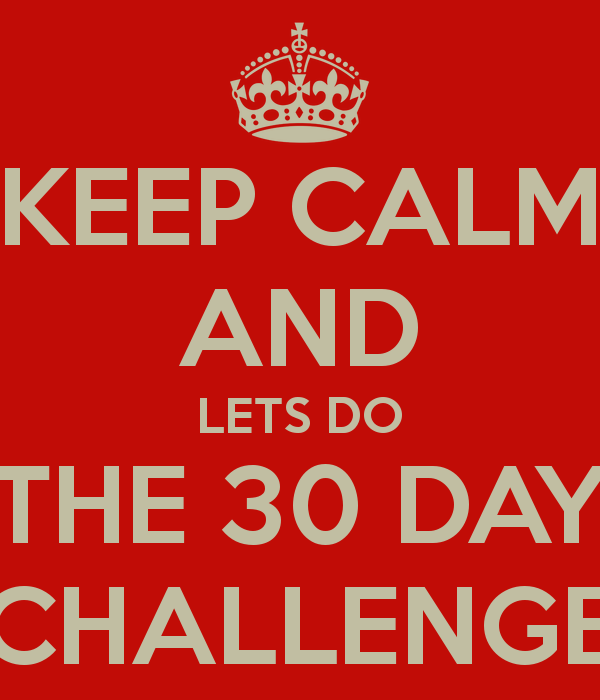 keep-calm-and-lets-do-the-30-day-challenge.png