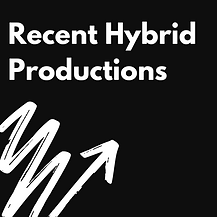recent hybrid productions.png