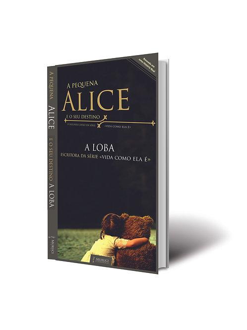 A Pequena Alice e o Seu Destino