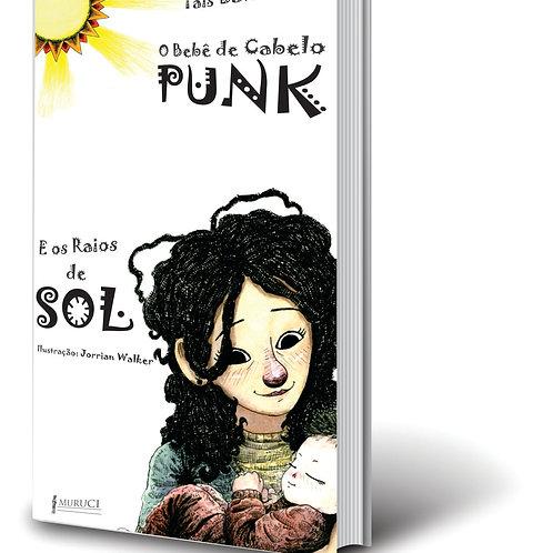 O Bebê de Cabelo Punk e os Raios de Sol | Taís B.