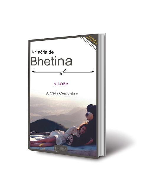 E-book | A História de Bhetina | Escritora A Loba