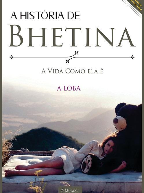 E-book   A História de Bhetina   Escritora A Loba