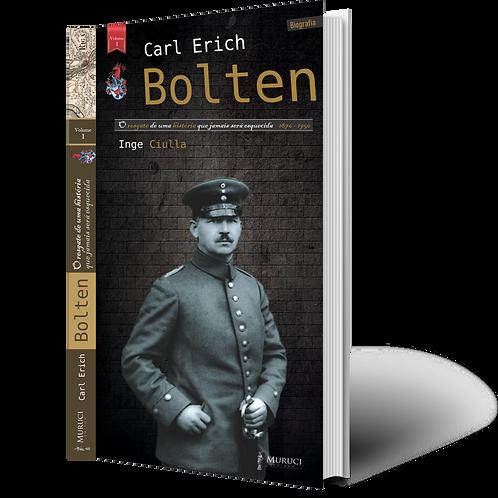 Carl Erich Bolten: O resgate de uma historia
