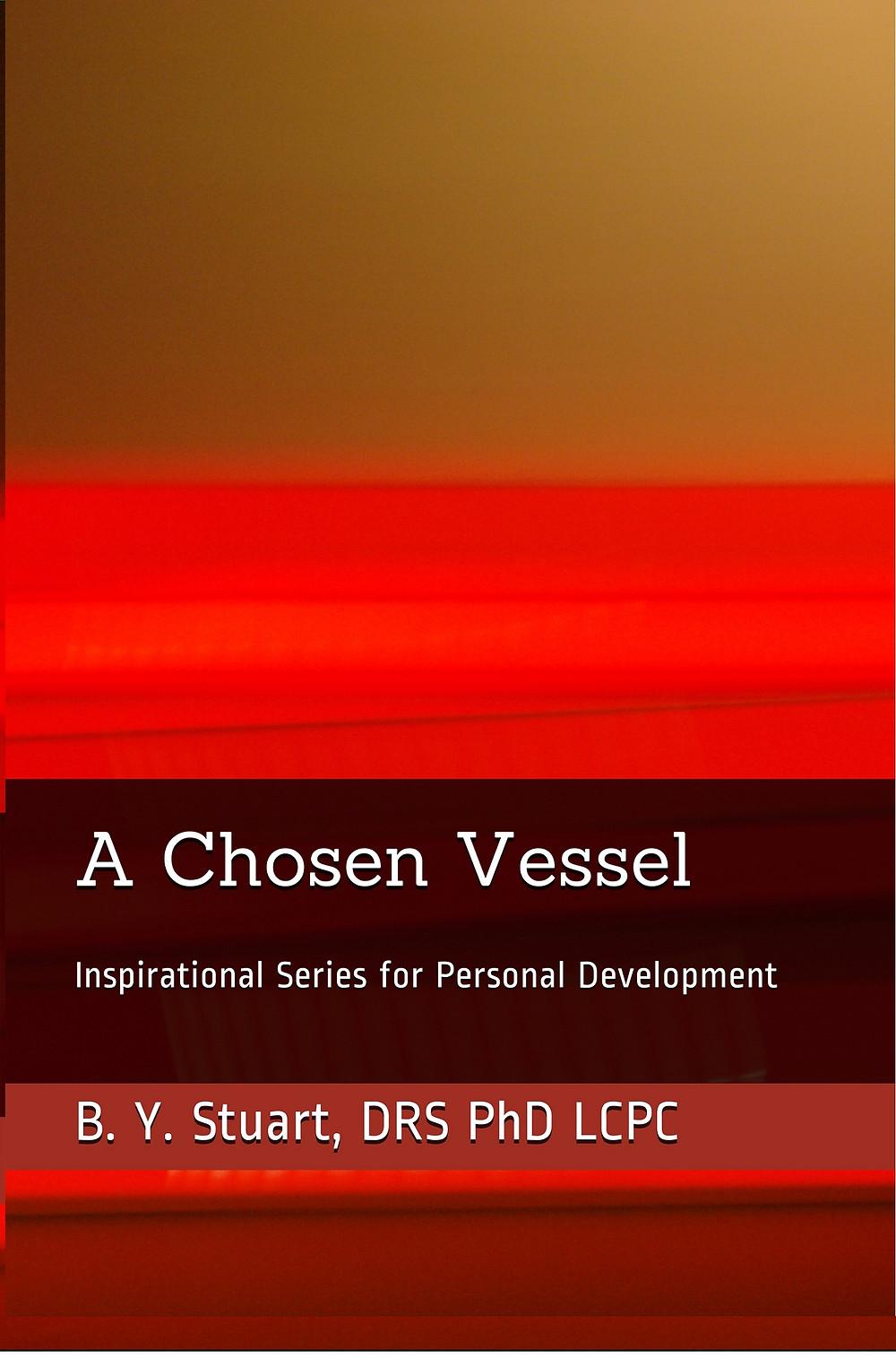 A Chosen Vessel