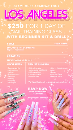 LOS ANGELES 1-Day Nails Class Deposit: October 24th