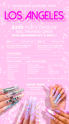 LOS ANGELES 2-Day Nail Class Deposit 3/6 & 3/7