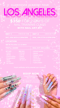 LOS ANGELES 2-Day Nail Class Deposit: June 26th & 27th