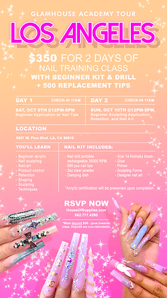 LOS ANGELES 2-Day Nail Class Deposit: October 9th & 10th