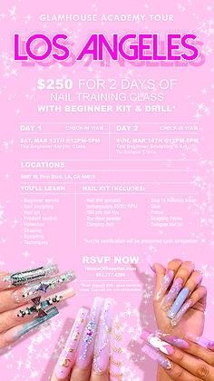 LOS ANGELES 2-Day Nail Class Deposit 3/13  & 3/14