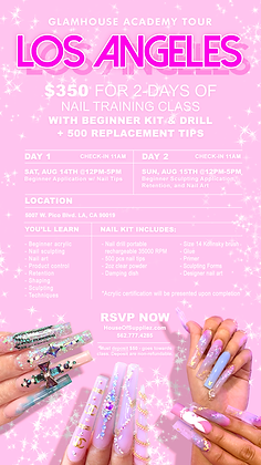 LOS ANGELES 2-Day Nail Class Deposit: August 14th & 15th