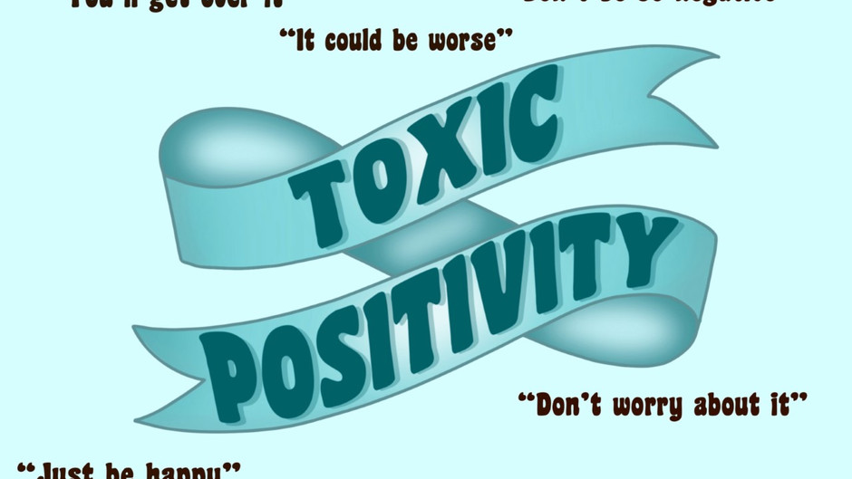 Toxic Positivity and the Pandemic