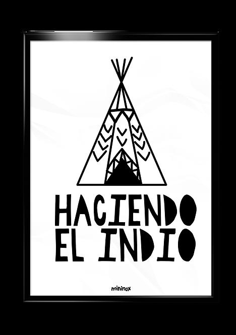 HACIENDO EL INDIO