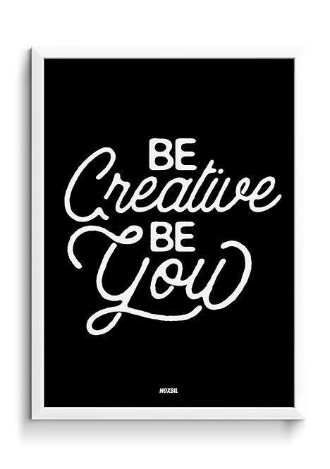 BE CREATIVE BE YOU