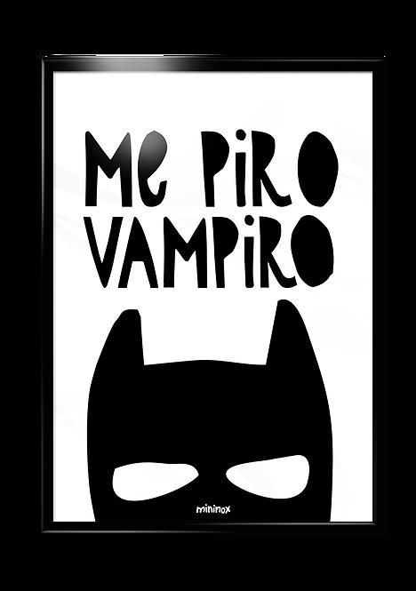 ME PIRO VAMPIRO