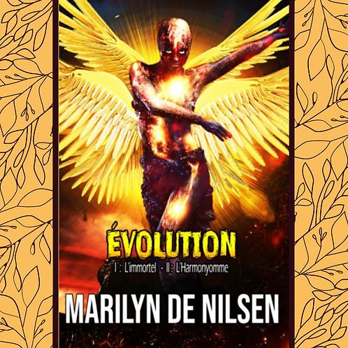 Évolution - l'intégrale - Marilyn De Nilsen