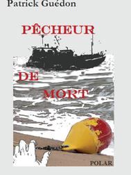Pêcheur de mort- Patrick Guédon
