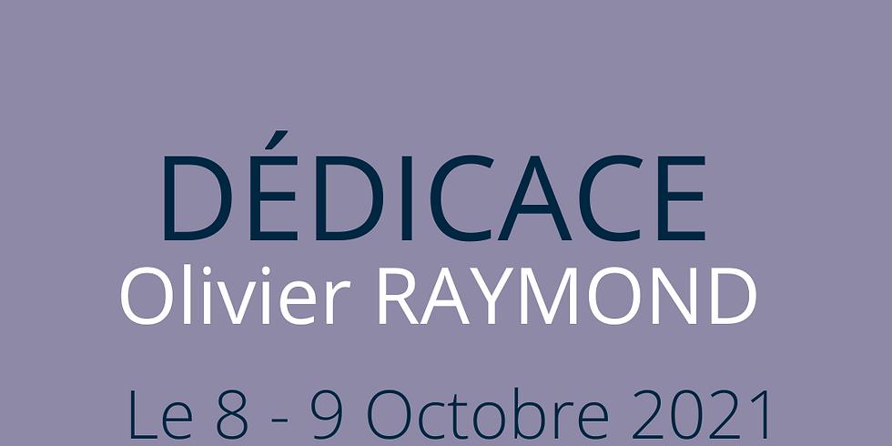 Dédicace : Olivier RAYMOND - Auteur- Compositeur- Interprète