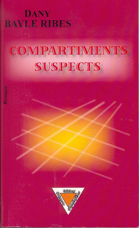 Compartiments suspects - Dany RIBES