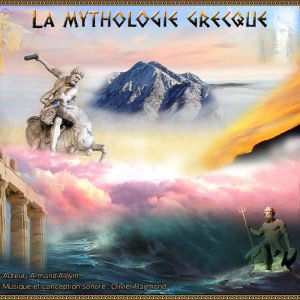 LA MYTHOLOGIE GRECQUE - Collection de 9 Cds  - Olivier Raymond