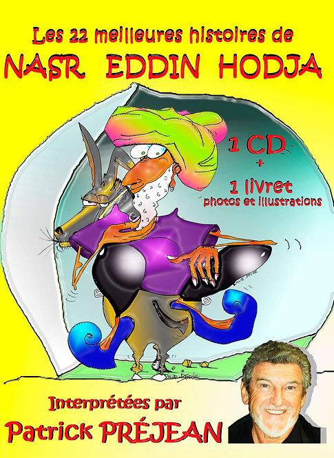 LES MEILLEURES HISTOIRES DE NASR EDDIN HODJA - Olivier Raymond