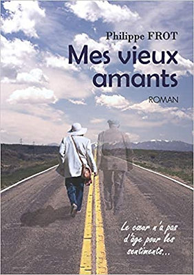 Mes vieux amants - Philippe Frot