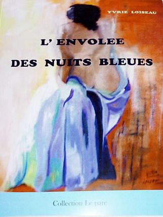 LIVRE YVRIE - L'envolée des nuits bleues