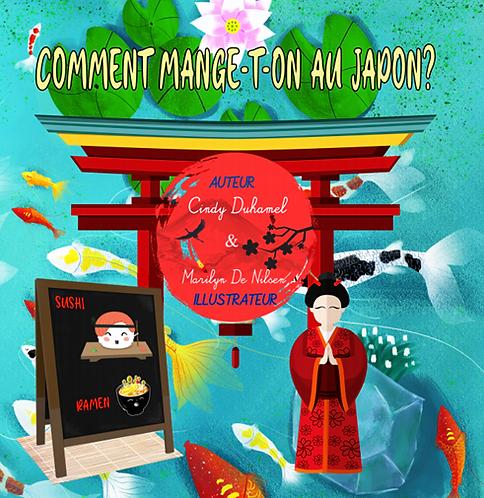 Que mange-t-on au Japon ? - Cindy Duhamel