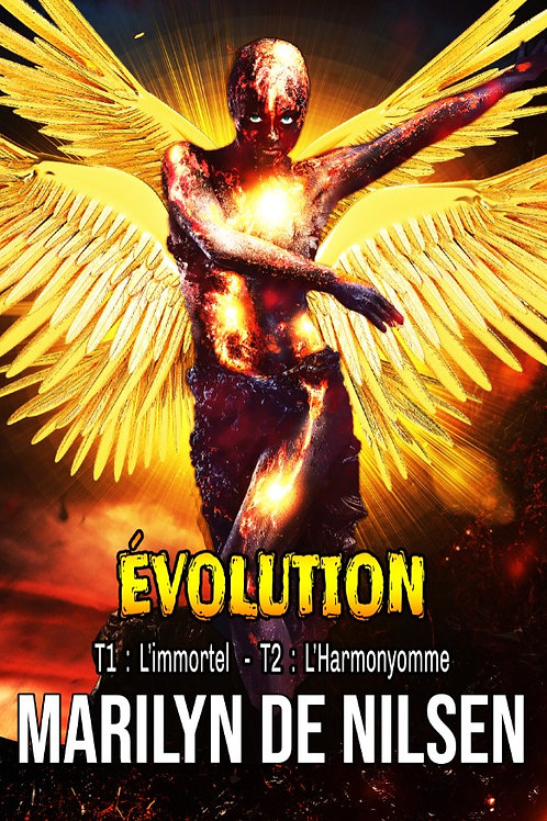 Évolution - L'intégrale (L'immortel & l'harmonyomme)