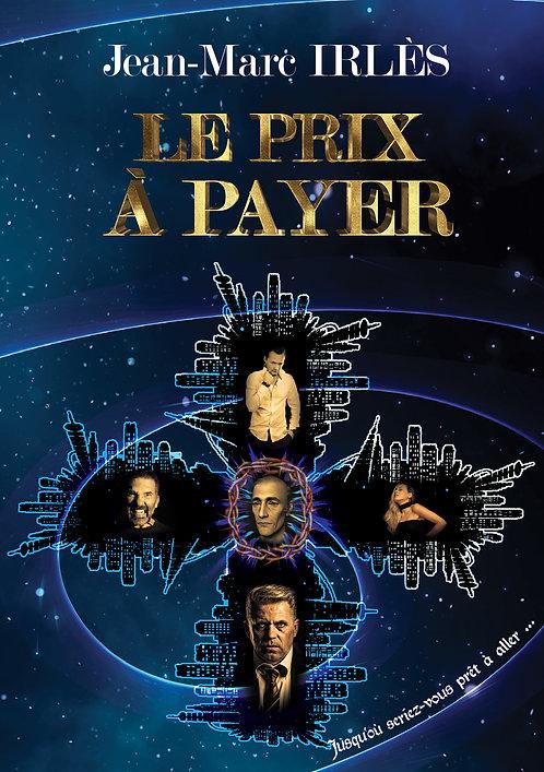 Le prix à payer - Jean-Marc Irles