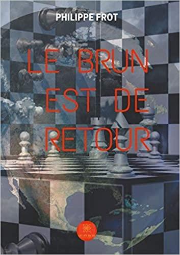 Le brun est de retour - Philippe Frot