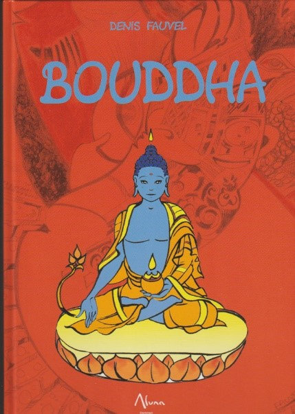 Bouddha -Denis Fauvel