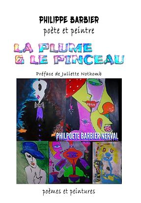 La plume et le pinceau - Philippe Barbie