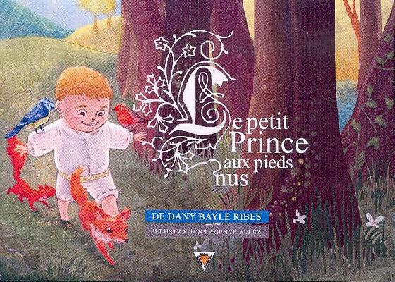 Le petit prince aux pieds nus  - Dany RIBES