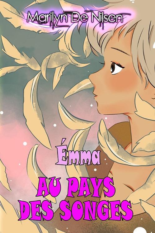 Emma au pays des songes - Livre 1 : La rentrée des classes
