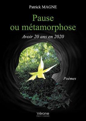 Pause ou métamorphose - Avoir 20 ans en 2020 - Patrick Magne