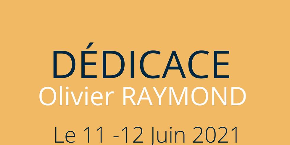 Dédicace : Olivier RAYMOND - Auteur- Compositeur- Interprète (1)