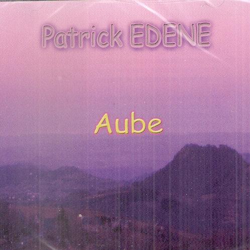 Aube - Patrick Édène