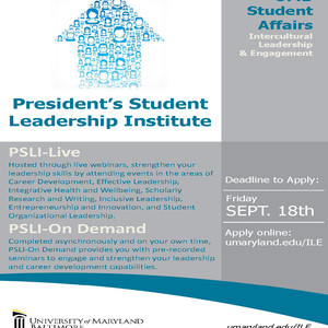President's Student Leadership Institute: Now Accepting Applications