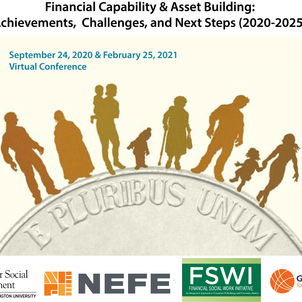 Financial Capability & Asset Building: Achievements, Challenges, and Next Steps (2020-2025)
