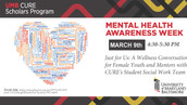 MENTAL HEALTH AWARENESS WEEK: A Conversation for Female Youth/Mentors with CURE's Student SSW Team