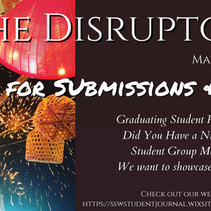 THE DISRUPTOR: Call for Submissions & Art!
