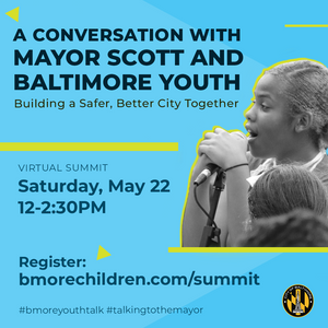 Baltimore Mayor Scott's Youth Summit May 22