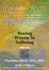 Medical Humanities Rounds: Bearing Witness to Suffering