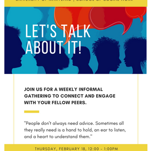 New student wanting to connect with fellow students? Join us for 'Let's Talk About It'! February 18