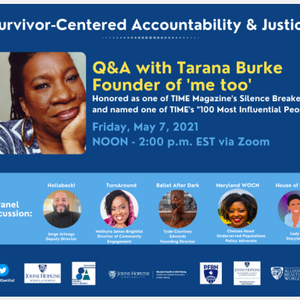 """Survivor-Centered Accountability & Justice with """"Me Too"""" Founder Tarana Burke - May 7"""