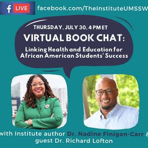 Virtual Book Chat with Nadine Finigan-Carr - Linking Health and Education for African American Stude