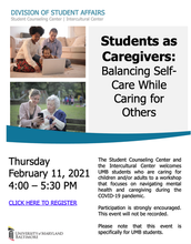Feb 11: Students as Caregivers: Balancing Self-Care While Caring for Others