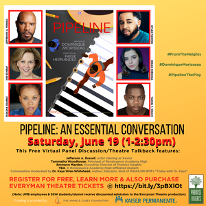 """""""Pipeline: An Essential Conversation"""" June 19th @ 1 for the Special """"From the Heights"""" Juneteenth"""
