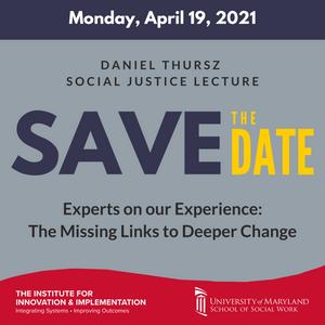 Save the Date: Daniel Thursz Social Justice Lecture April 19